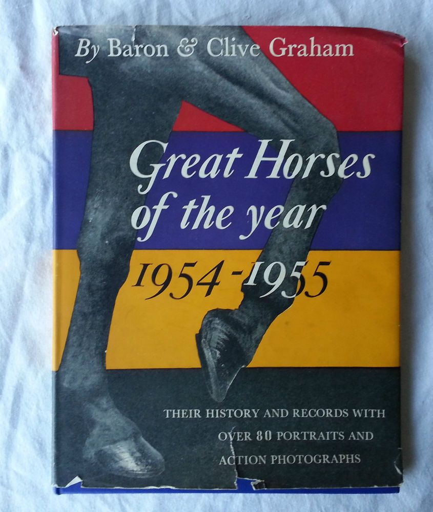 Great Horses of the Year 1954-55. Hardback Book & Jkt. Signed by William Hill
