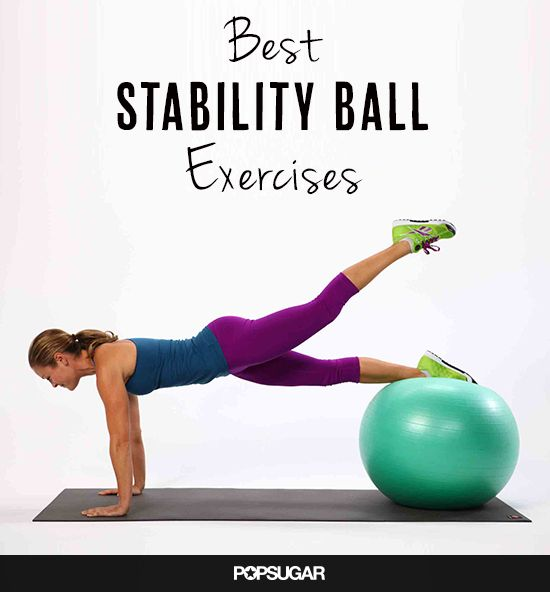 Stability Ball Core Exercises: Tone Your Muscles Faster With These Stability-Ball Moves