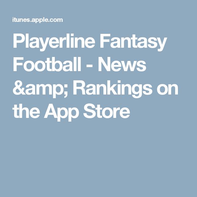 Playerline Fantasy Football - News & Rankings on the App