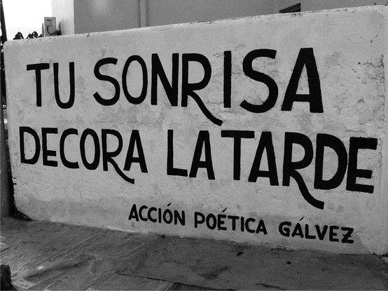 """4to muro: """"Tu Sonrisa Decora la Tarde"""""""