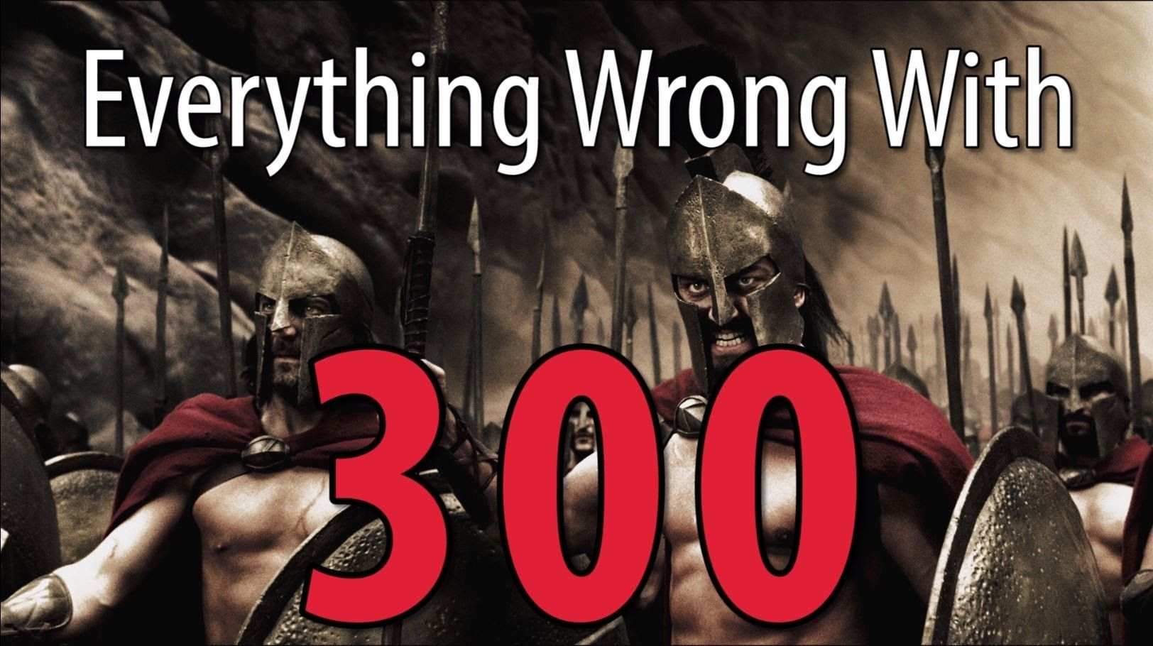 Everything Wrong with '300' in 10 Minutes or Less