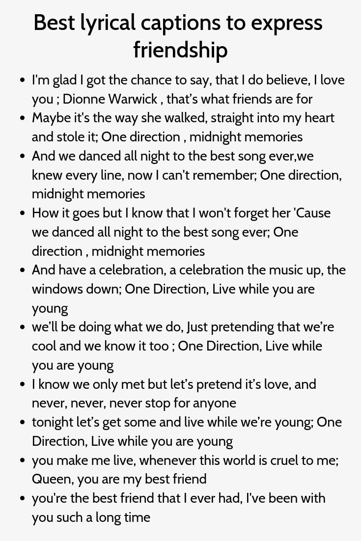 Best Lyrical Captions To Express Friendship Instagram Caption Lyrics Instagram Captions Caption Lyrics