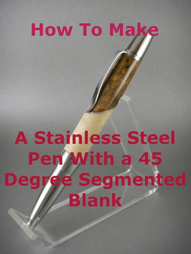 How to Make a 45 Degree Segmented Pen Blank