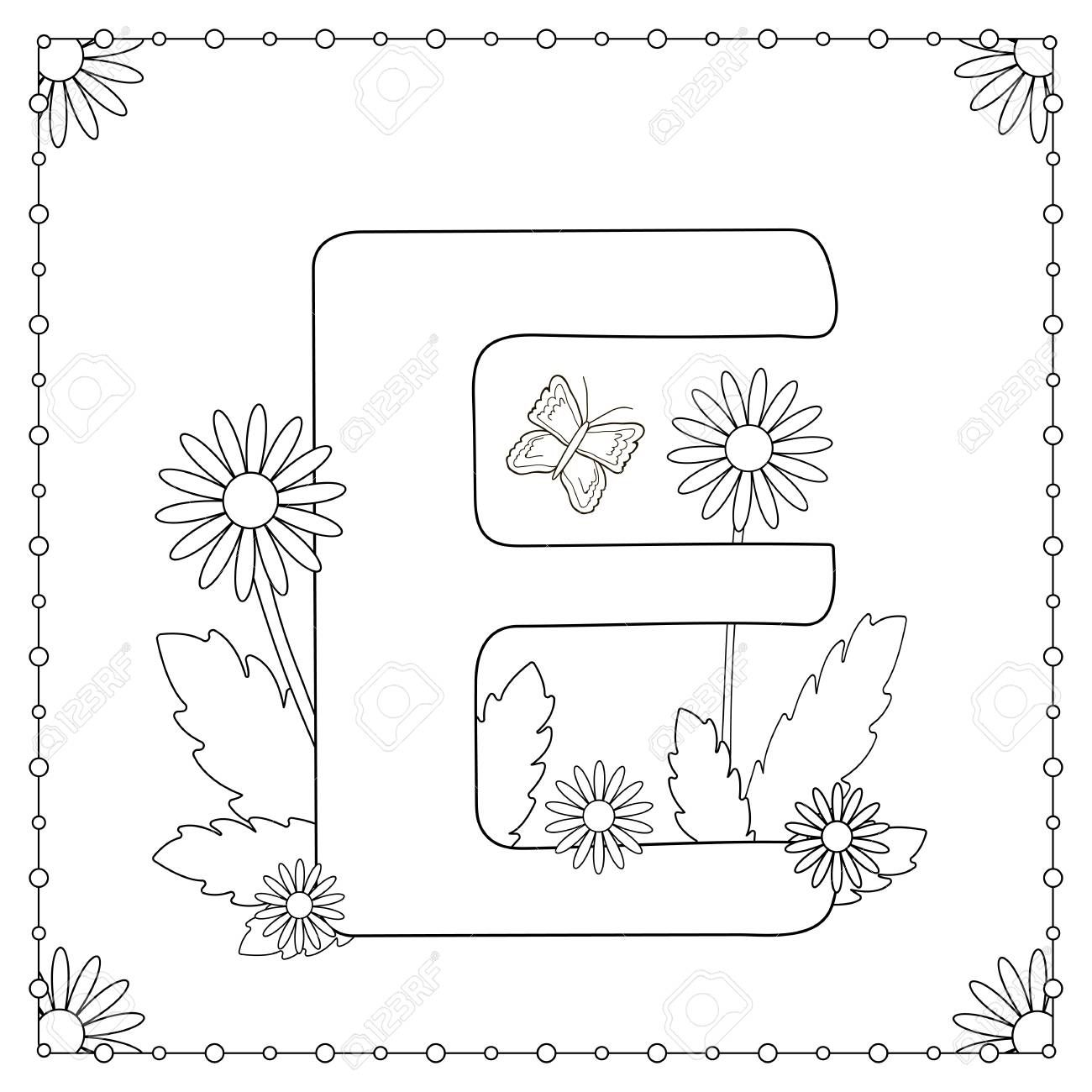 Alphabet Coloring Page Capital Letter E With Flowers Leaves And Butterfly Vector Illustration Illustration Ad Capital Letter Page Alphabet Colo