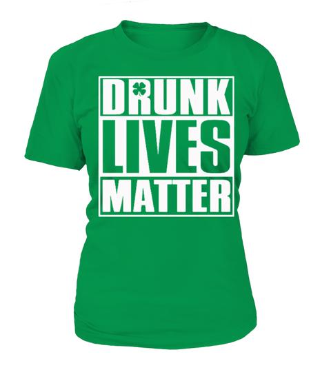 2a28f75bc St Patrick's Day Drunk LIVE MATTER . Patrick's day, Irish, Irish for ...