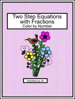 Two Step Equations with Fractions Color by Number  Number