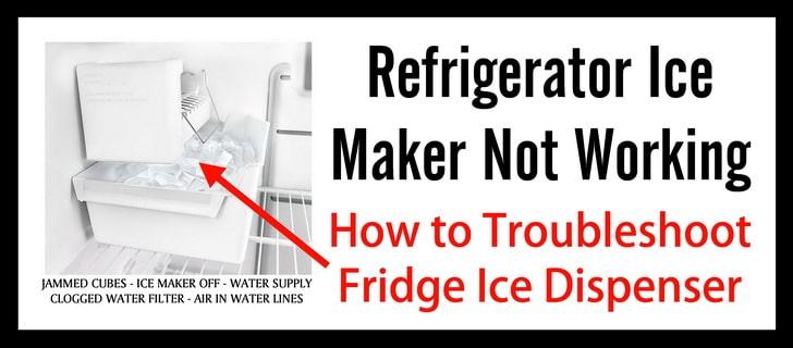 5 Ways To Fix Fridge Ice Maker Refrigerator Ice Maker Not Working Ice Maker Refrigerator Refrigerator Ice Maker