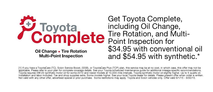 Toyota Complete service special! Get an oil change, tire