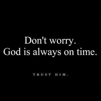 god is always on time faith quotes