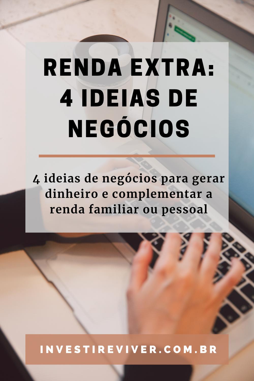 4 Ideias de Negócios de Renda Extra
