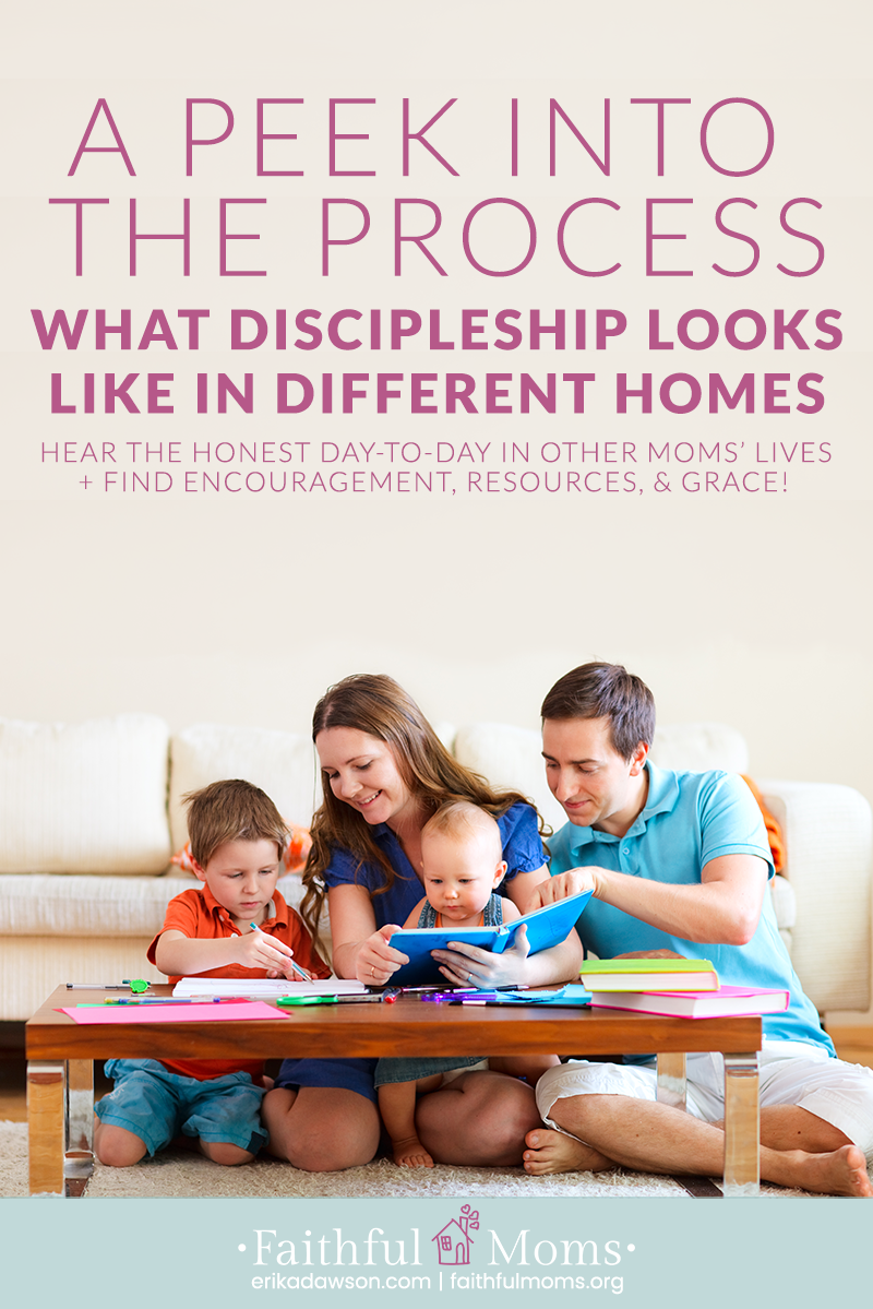 A Peek Into the Process :: A Real Look at Discipleship in the Home