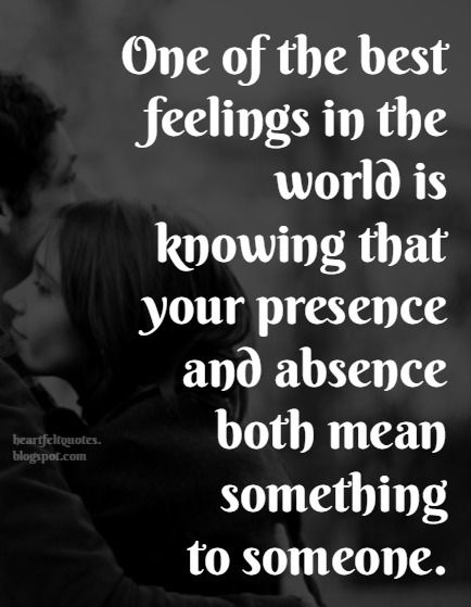 One Of The Best Feelings In The World Love Quotes