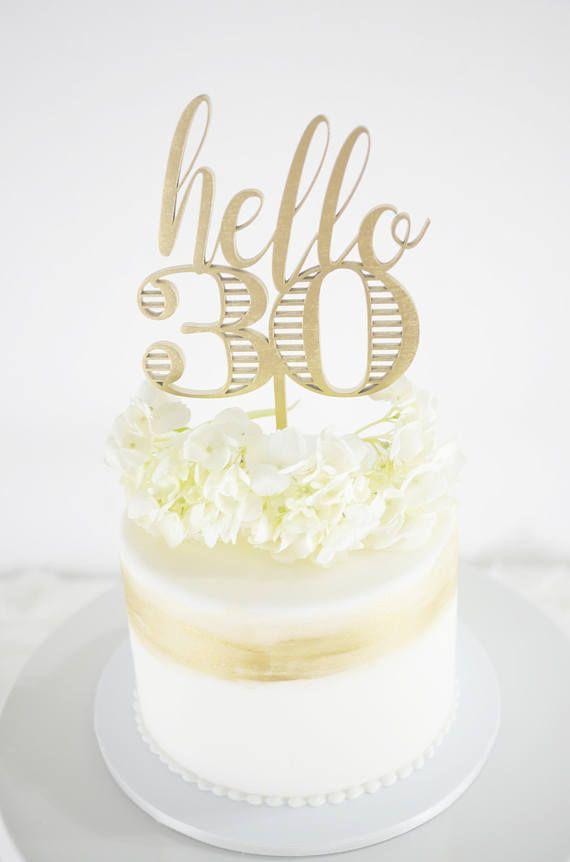 Hello 30 Cake Topper