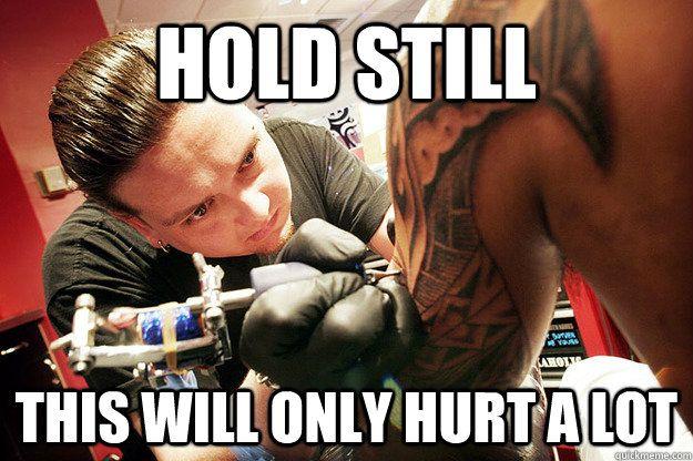 Scumbag Tattoo Artist Memes Quickmeme My Funnybone Tattoos