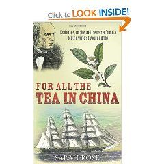 Lively account of the adventures of Robert Fortune - Scottish botanist, plant hunter and industrial spy. In 1848 he made a secret trip to China to steal tea seedlings.