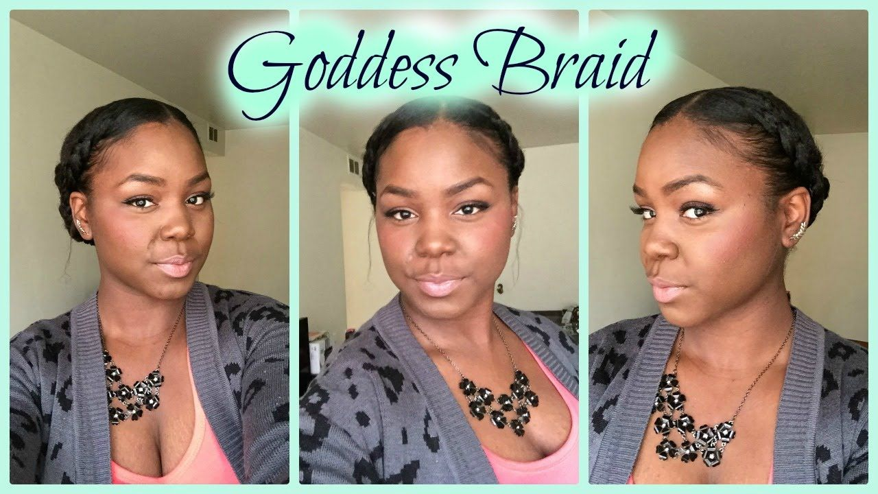 Protective Style Goddess Braid Relaxed Hair Relaxed Hair Diy Hair Care Goddess Braids