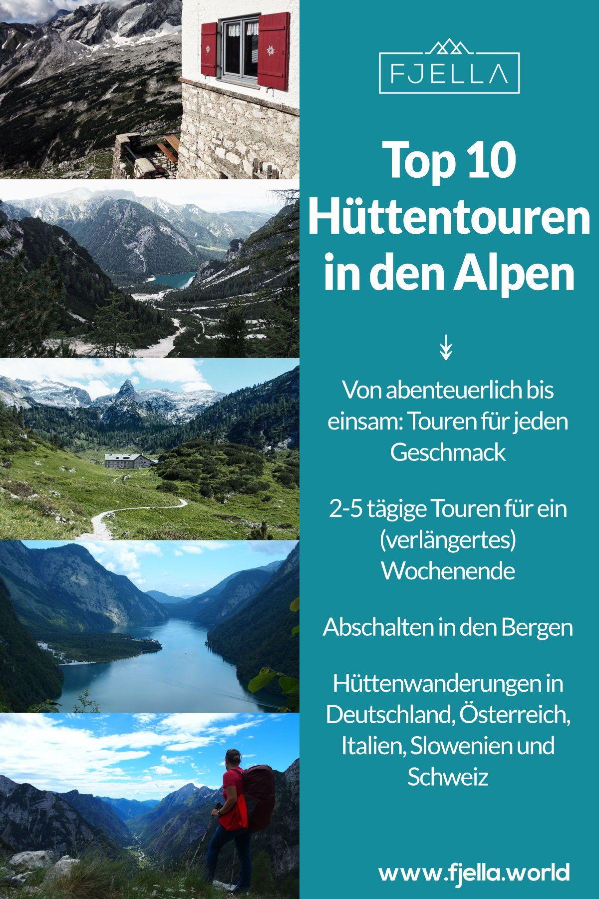 10 grandiose Hüttenwanderungen in den Alpen für 2-5 Tage #holidaytrip