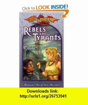 Rebels tyrants dragonlance tales of the fifth age 9780786916764 rebels tyrants dragonlance tales of the fifth age 9780786916764 margaret weis fandeluxe Images