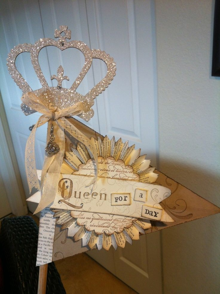 Queen For A Day Ideas Queen For A Day Craft Ideas