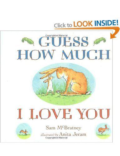 Guess How Much I Love You: Amazon.co.uk: Sam McBratney, Anita Jeram: Books