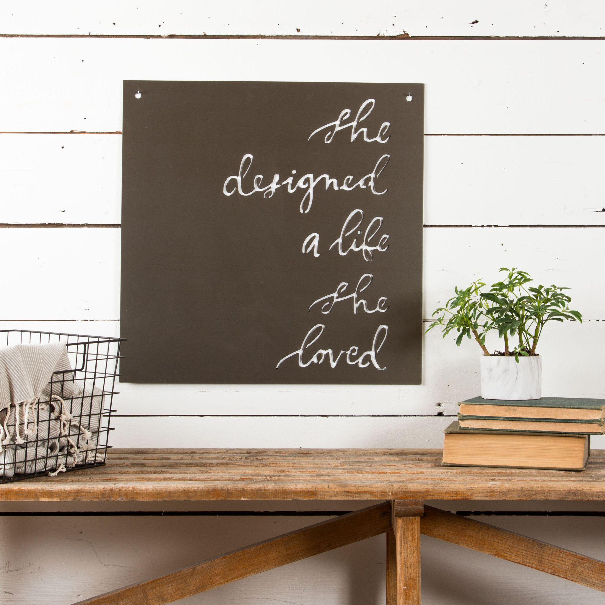 She Designed A Life She Loved Sign The Magnolia Market