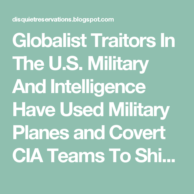 Globalist Traitors In The U.S. Military And Intelligence  Have Used Military Planes and Covert CIA Teams To Ship In Drugs Into America For Domestic And Foreign Purposes, As Well as For Political And Financial Gain.  TO: Finance Black Budgets In The Shadow CIA And Other Intelligence Agencies; Build Up The Police State Industry And Militarize Cops; Create A New Prison Industrial Complex To Create Jobs And A New Subclass of Convicts; Ruin The Social Stability of Black and Latino Communities