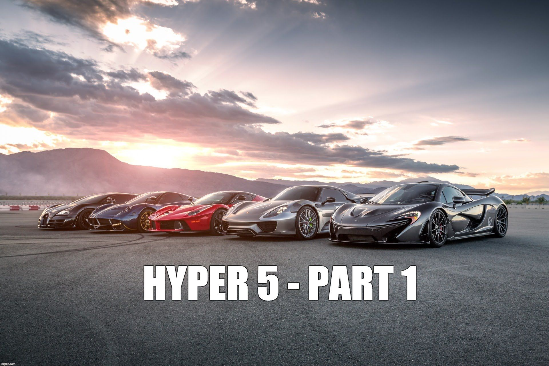 Hyper 5 Part 1 What Is The World S Fastest Supercar Muted Bugatti Super Sport Pagani Huayra Fast Cars