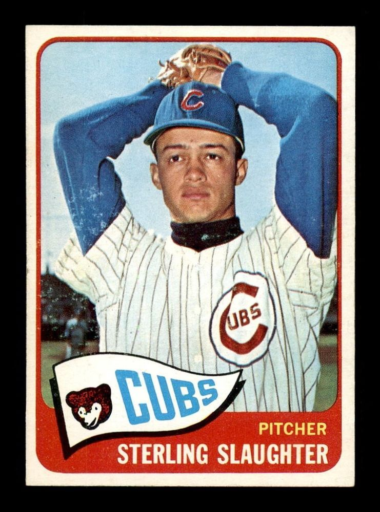 1965 Topps 314 Sterling Slaughter Nm Nm X1292810 Chicagocubs Baseball Series Major League Baseball Baseball Cards