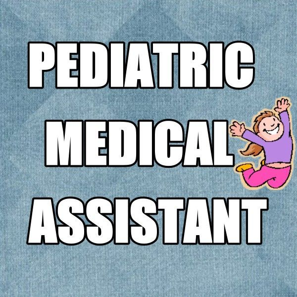 Pediatric Medical Assistant-Great Opportunity For Medical