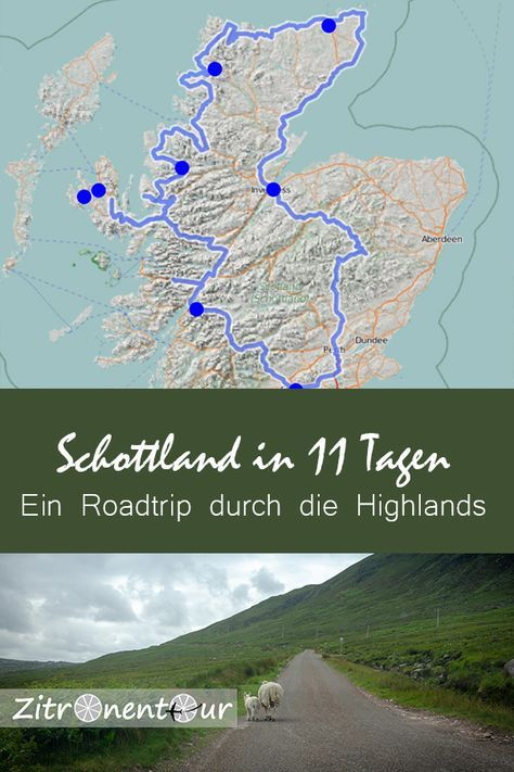 Schottland Roadtrip durch die Highlands in 11 Tagen