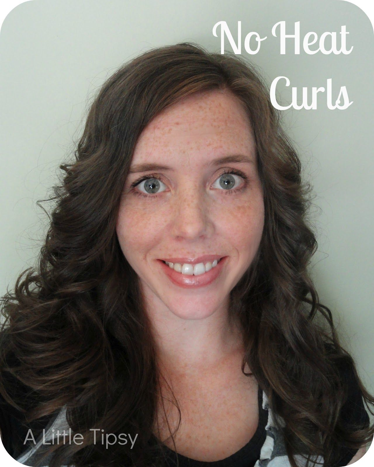 A Little Tipsy: How To Curl Hair Without Heat