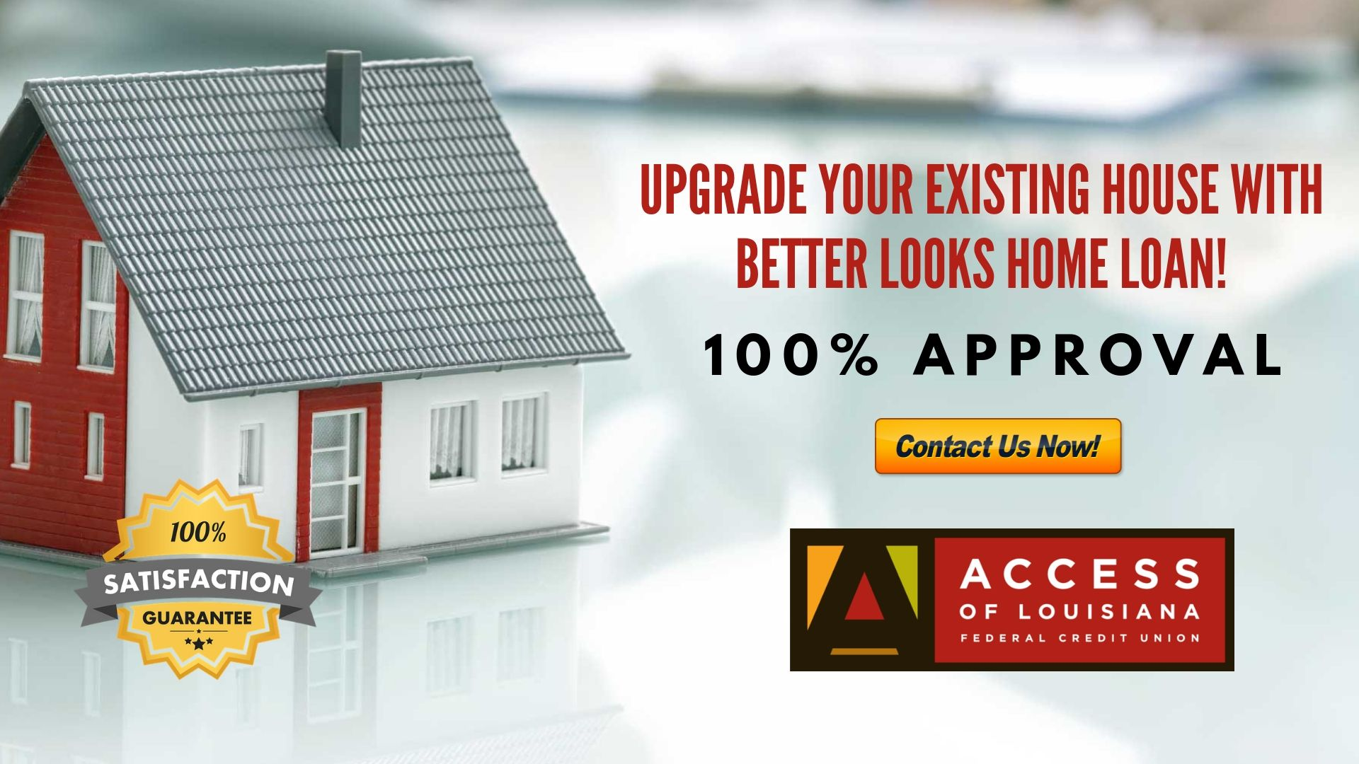Are you looking for a home loan? At Access of Louisiana