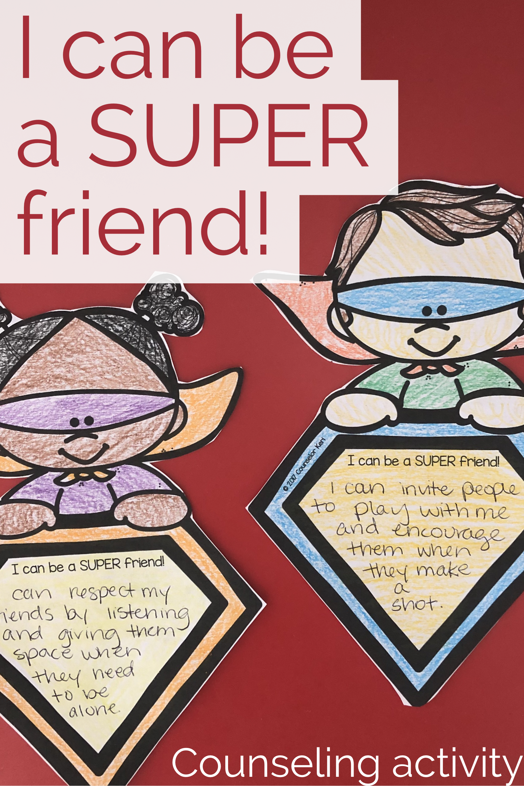 Friendship Classroom Guidance Lesson Superhero Theme For