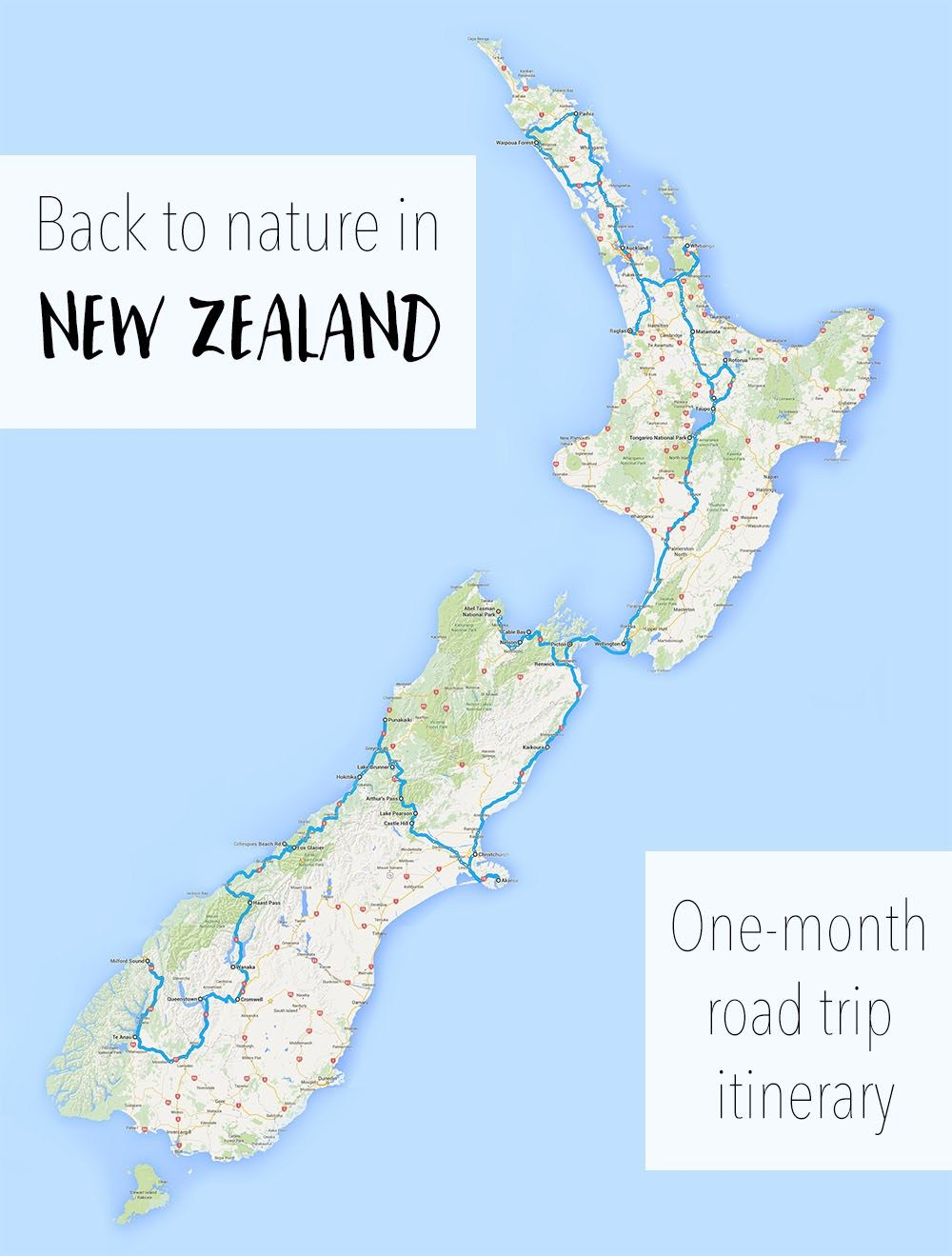 Back To Nature New Zealand Road Trip A One Month Itinerary Neuseeland Reise Road Trip Karte Neuseeland
