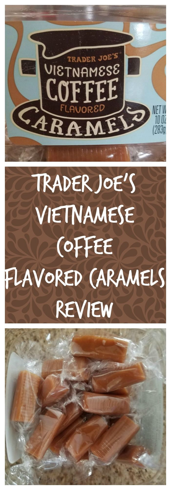 Trader Joe's Vietnamese Coffee Flavored Caramels are a new