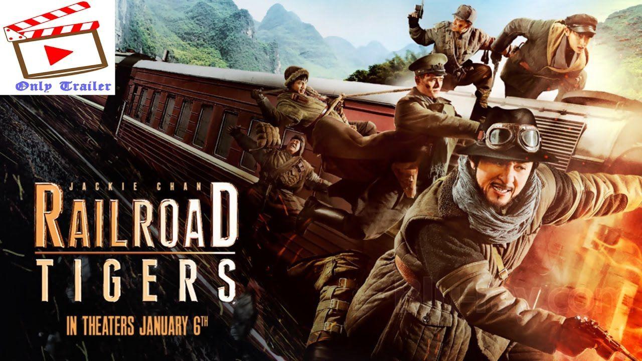 Railroad Tigers Trailer 2017 Official jaycee chan