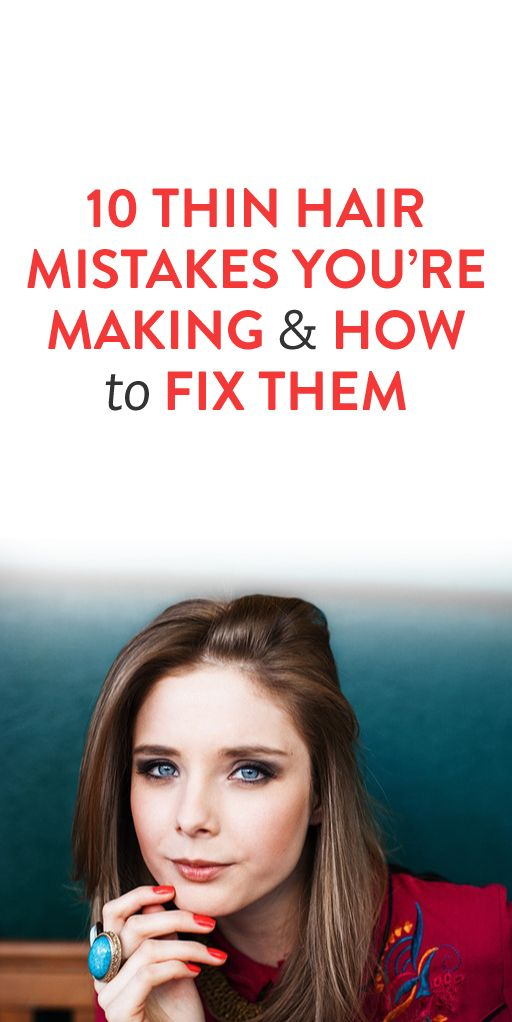 10 Thin Hair Mistakes You're Making and How to Fix Them  .ambassador
