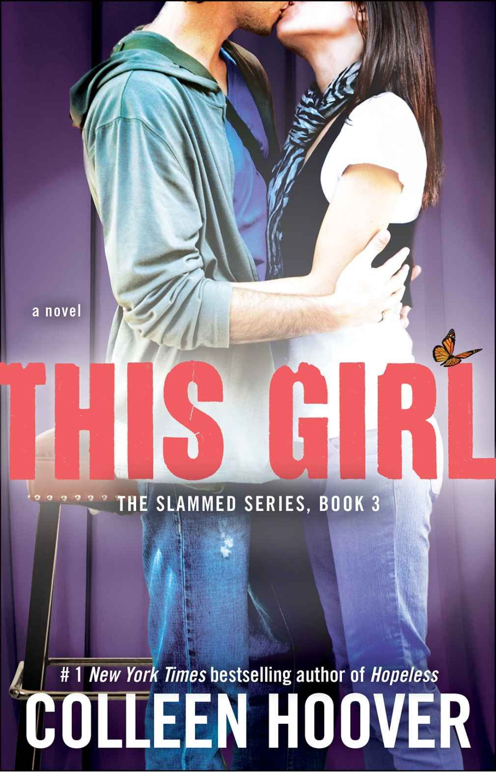 This Girl: A Novel (Slammed Book 3) - by Colleen Hoover. Literature & Fiction .