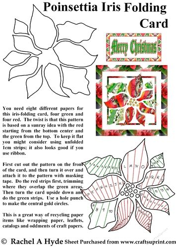 Poinsettia iris folding pattern follows a sunray design and uses four red and four green papers.  This is a fun way of using up lots of odd papers.  Features a Merry Christmas label and instructions.