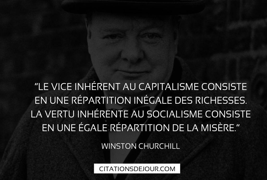 Citation De Winston Churchill Sur Le Socialisme Et Capitalisme Citation Citations Politiques Citations Positives Sur La Vie