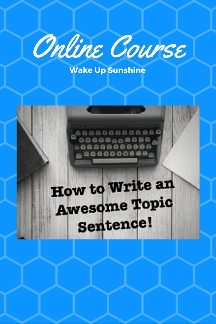 Writing a topic sentence or claim is imperative throughout