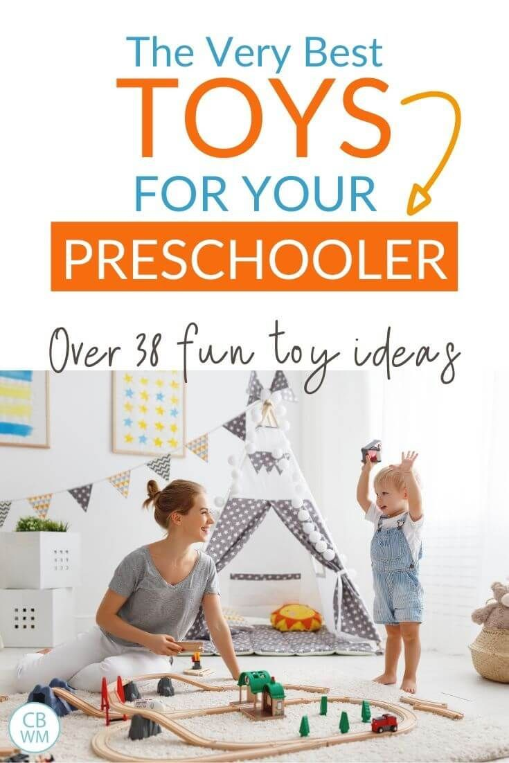Best Toys For Preschoolers age 3 and Up - Babywise Mom