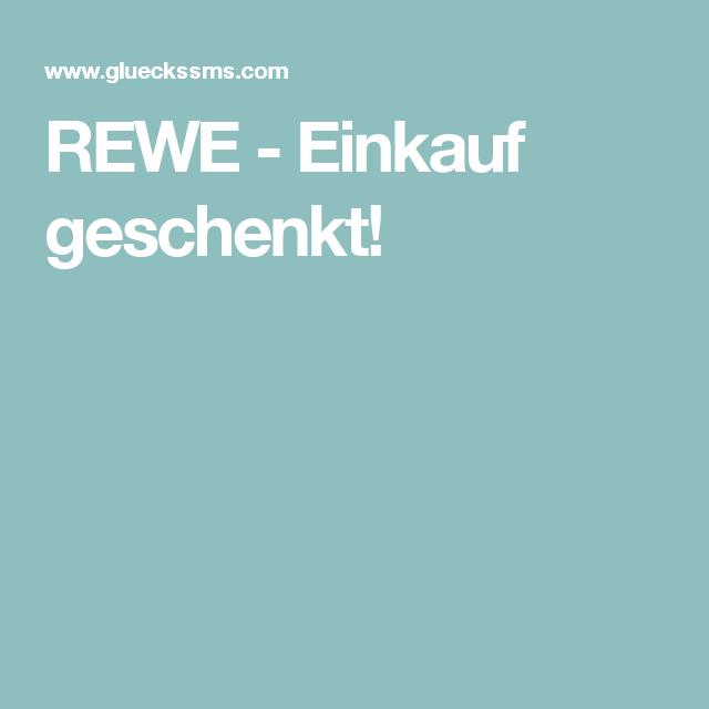 REWE - Einkauf geschenkt!