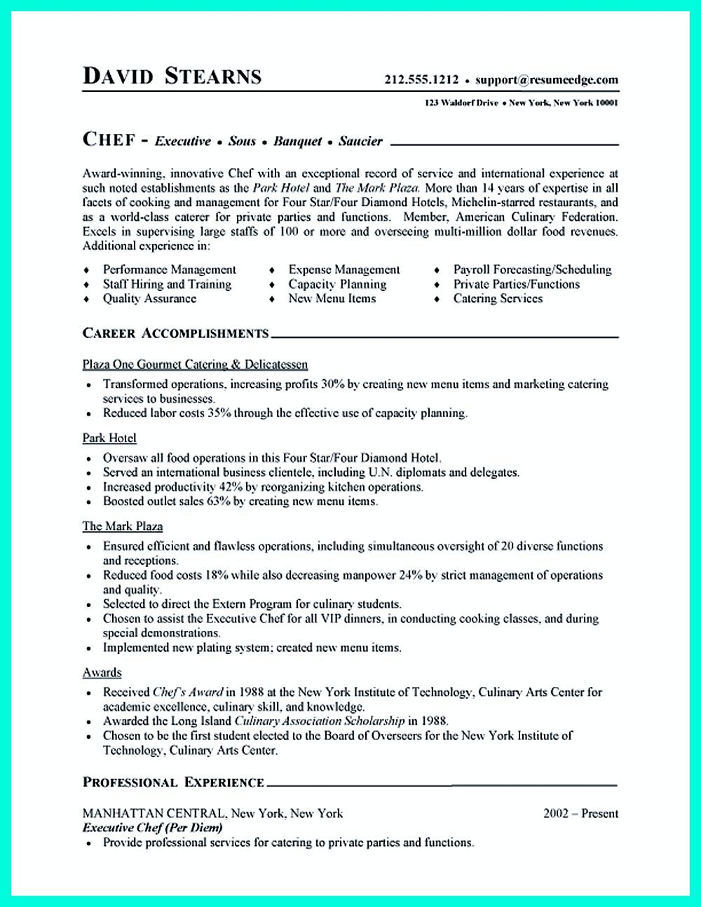 Writing Culinary Resume Is Not That Difficult As You Are Planning A Menu But Yes It Needs Te Resume Cover Letter Examples Chef Resume Cover Letter For Resume