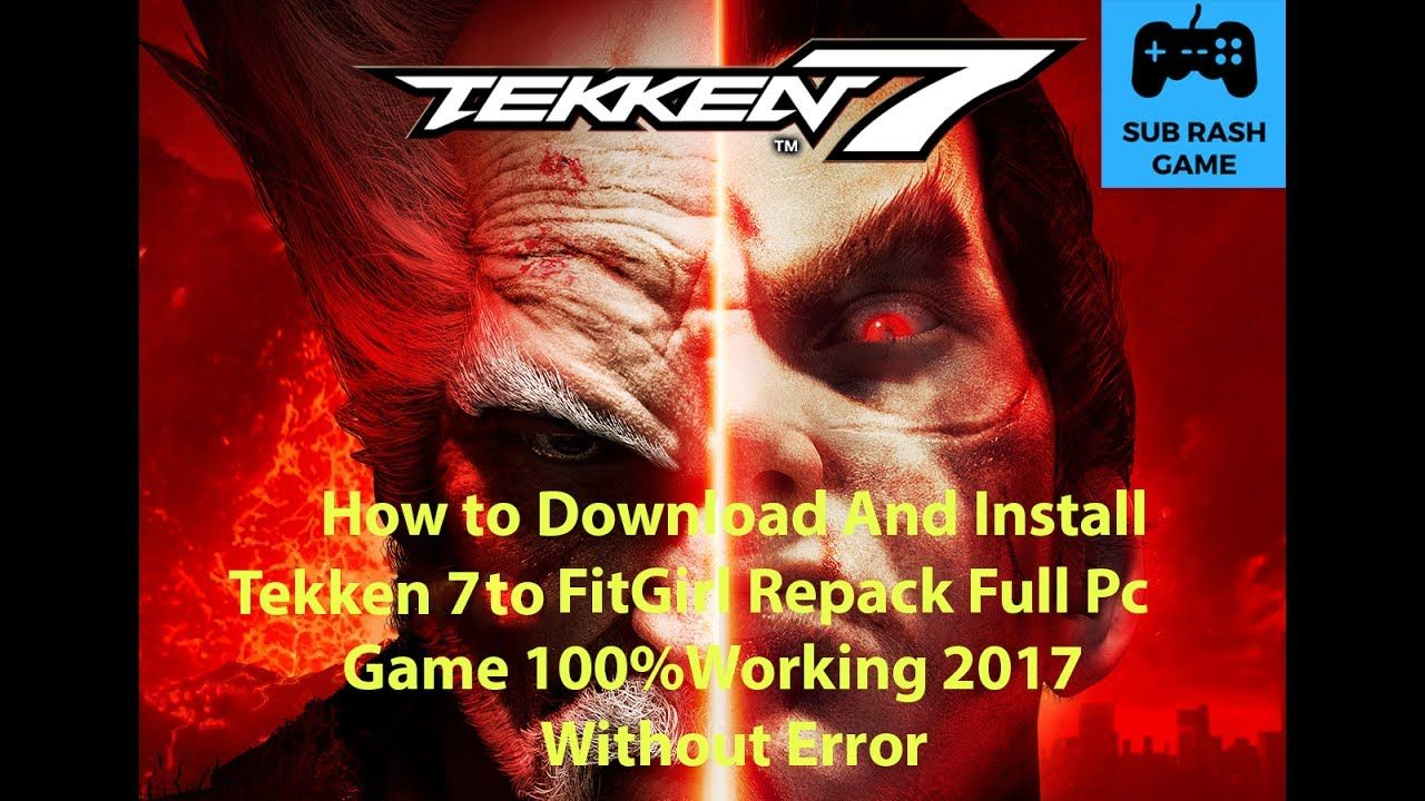 How to Download and Install TEKKEN 7 [FitGirl Repack] Full
