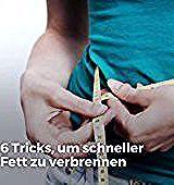 6 Tricks, um schneller Fett zu verbrennen  Die Fettpolster am Körper wachsen manchmal schneller als...