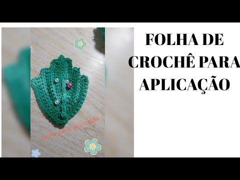 Folha De Crochê Para Aplicação Youtube Folhas De