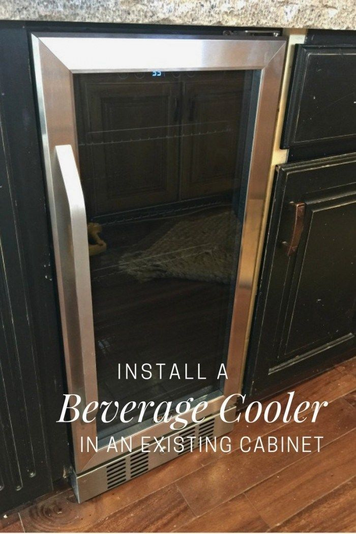 Install A Beverage Cooler In An Existing Cabinet Giveaway Beverage Cooler Wine Fridge Cabinet Beverage Fridge