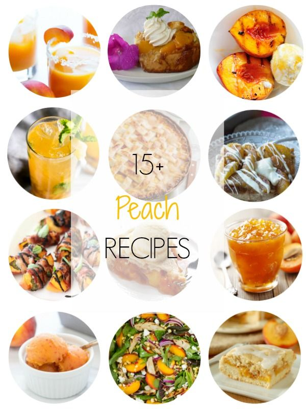 15 15 peach recipes recipe notebooks and 15 peach recipes round up ioannas notebook forumfinder Image collections