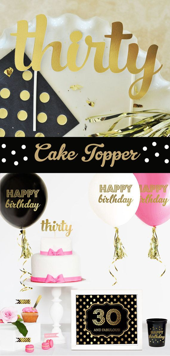 30th Birthday Cake Topper Is Perfect For Decorating Your Dirty Thirty This Stylish Gold Spells Out THIRTY In